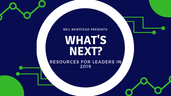 What's Next: Resources for Leaders in 2019